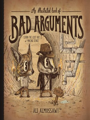 cover image of An Illustrated Book of Bad Arguments