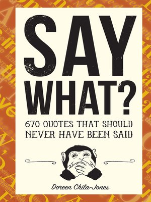 cover image of Say What?