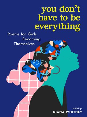 cover image of You Don't Have to Be Everything