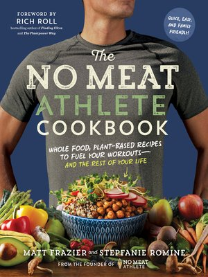 cover image of The No Meat Athlete Cookbook
