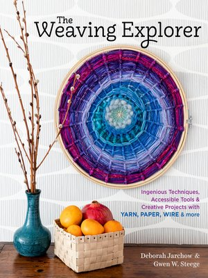 cover image of The Weaving Explorer