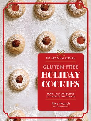 cover image of Gluten-Free Holiday Cookies: More Than 30 Recipes to Sweeten the Season