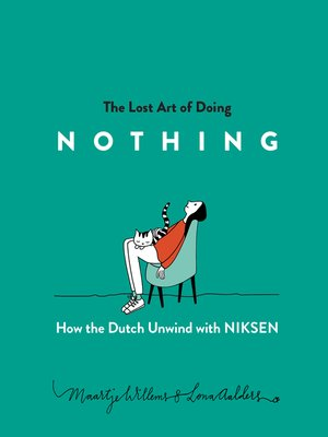 cover image of The Lost Art of Doing Nothing