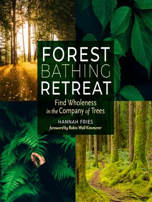 cover image of Forest Bathing Retreat