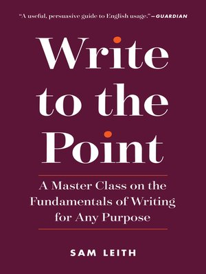 cover image of Write to the Point