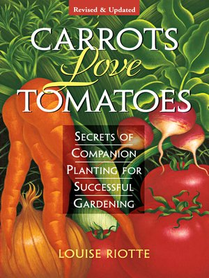 cover image of Carrots Love Tomatoes