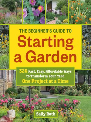 cover image of The Beginner's Guide to Starting a Garden