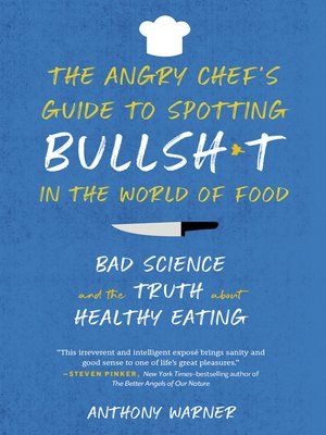 cover image of The Angry Chef's Guide to Spotting Bullsh*t in the World of Food