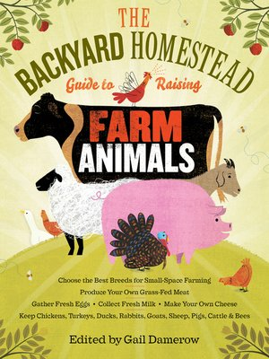 cover image of The Backyard Homestead Guide to Raising Farm Animals
