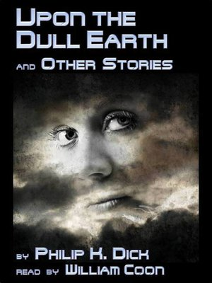 cover image of Upon the Dull Earth and Other Stories