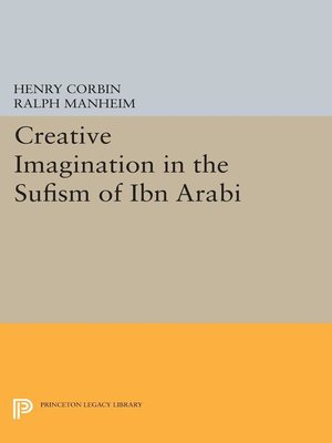cover image of Creative Imagination in the Sufism of Ibn Arabi