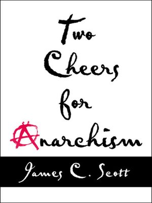 cover image of Two Cheers for Anarchism