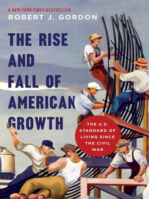 cover image of The Rise and Fall of American Growth