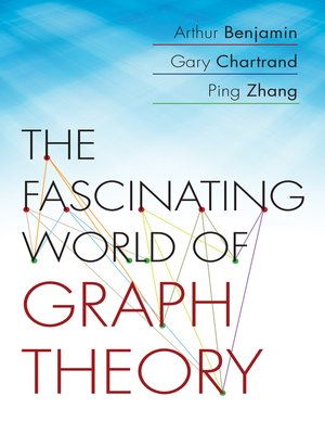 cover image of The Fascinating World of Graph Theory