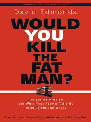 cover image of Would You Kill the Fat Man?