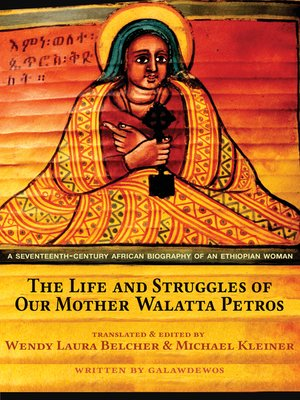cover image of The Life and Struggles of Our Mother Walatta Petros