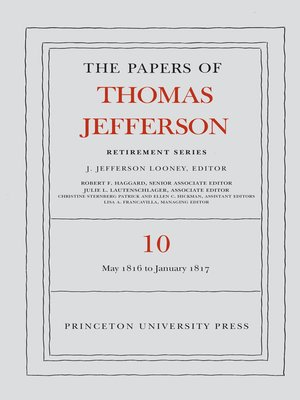 cover image of The Papers of Thomas Jefferson, Retirement Series, Volume 10