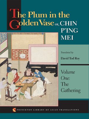 cover image of The Plum in the Golden Vase or, Chin P'ing Mei