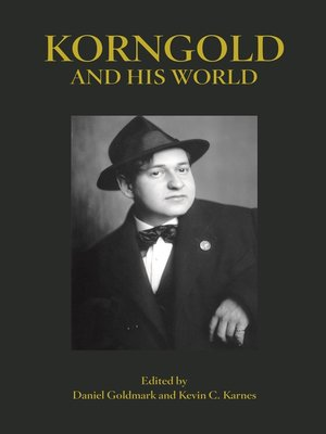 cover image of Korngold and His World
