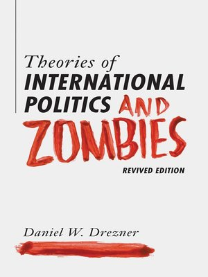 cover image of Theories of International Politics and Zombies