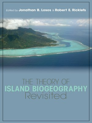 cover image of The Theory of Island Biogeography Revisited