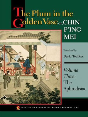 cover image of The Plum in the Golden Vase or, Chin P'ing Mei, Volume 3
