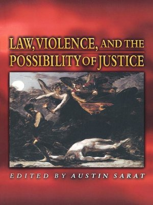 cover image of Law, Violence, and the Possibility of Justice