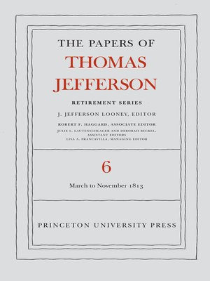 cover image of The Papers of Thomas Jefferson, Retirement Series, Volume 6