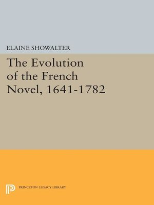 cover image of The Evolution of the French Novel, 1641-1782