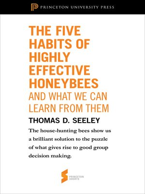 cover image of The Five Habits of Highly Effective Honeybees (and What We Can Learn from Them)