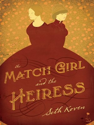cover image of The Match Girl and the Heiress