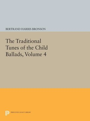 cover image of The Traditional Tunes of the Child Ballads, Volume 4