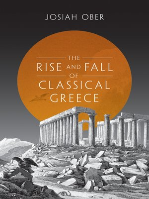 cover image of The Rise and Fall of Classical Greece