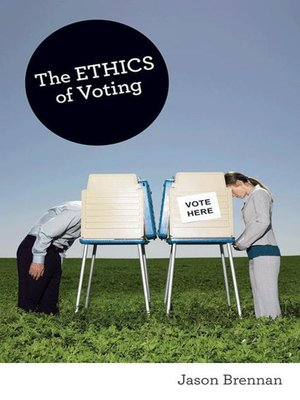 cover image of The Ethics of Voting