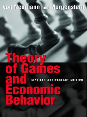 cover image of Theory of Games and Economic Behavior