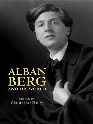 cover image of Alban Berg and His World