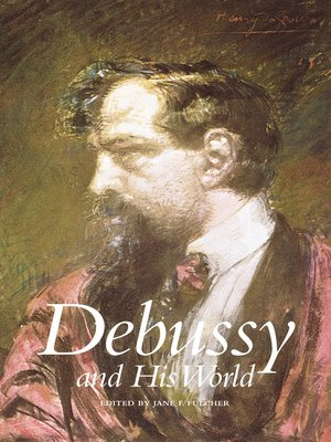 cover image of Debussy and His World