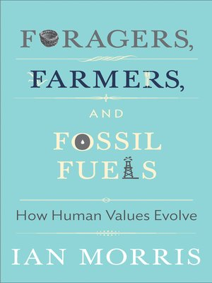 cover image of Foragers, Farmers, and Fossil Fuels