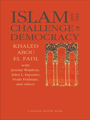 cover image of Islam and the Challenge of Democracy