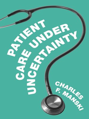 cover image of Patient Care under Uncertainty