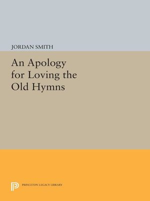 cover image of An Apology for Loving the Old Hymns