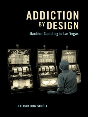 cover image of Addiction by Design