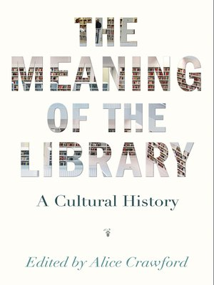 cover image of The Meaning of the Library