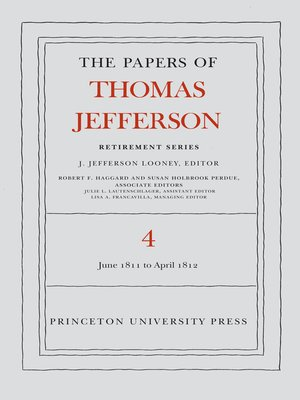 cover image of The Papers of Thomas Jefferson, Retirement Series, Volume 4