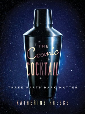 cover image of The Cosmic Cocktail