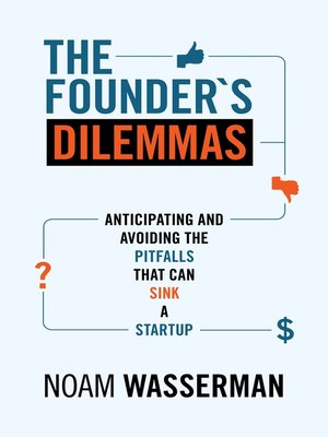 cover image of The Founder's Dilemmas