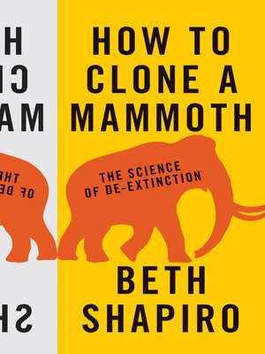 cover image of How to Clone a Mammoth