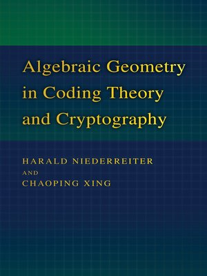 cover image of Algebraic Geometry in Coding Theory and Cryptography