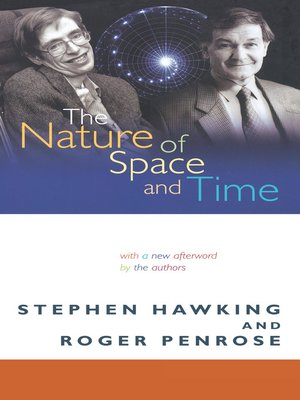 cover image of The Nature of Space and Time