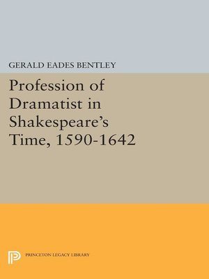 cover image of Profession of Dramatist in Shakespeare's Time, 1590-1642